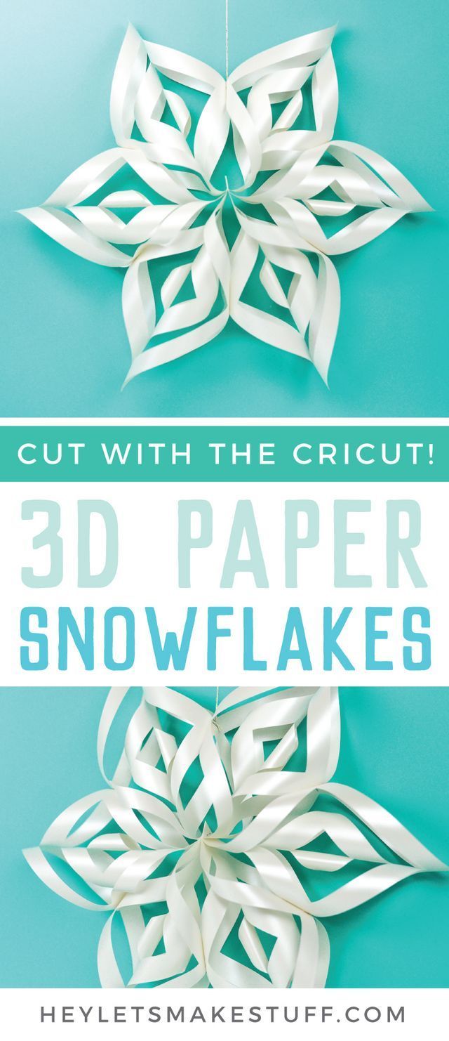 Giant 3D Paper Snowflakes with the Cricut | Hey, Let's Make Stuff | Bloglovin'