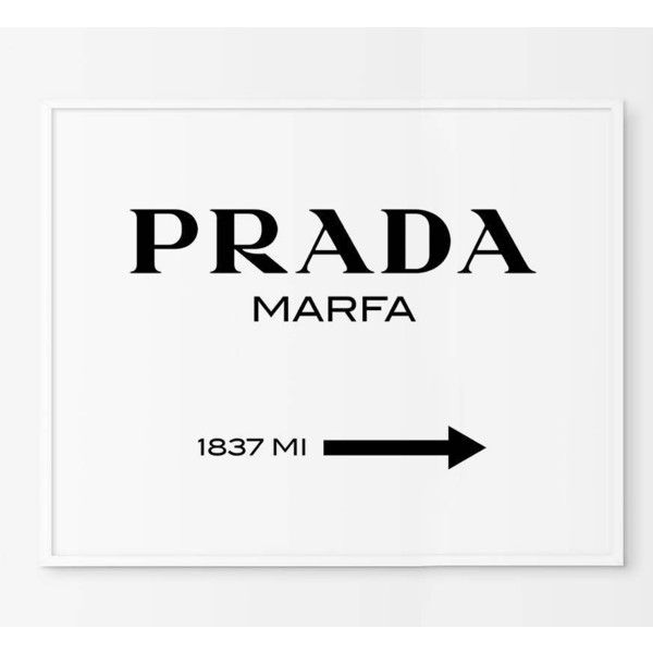 Prada Marfa Print Prada Marfa Art Prada Marfa Decor Gossip Girl 6 Liked On Polyvore Featuring Home Home D Prada Marfa Trendy Wall Art Prada Marfa Sign