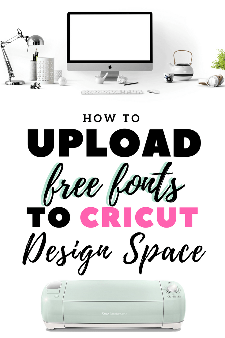 Download How To Get Free Fonts For Cricut Design Space » Team ...