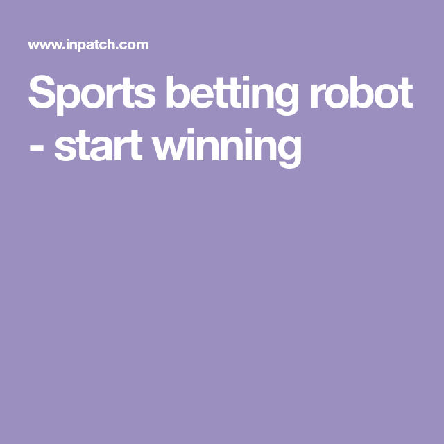 Sports betting robots li na vs cibulkova betting sites