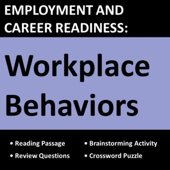 Employment \ Career Readiness Workplace Behaviors Activities - examples of skills
