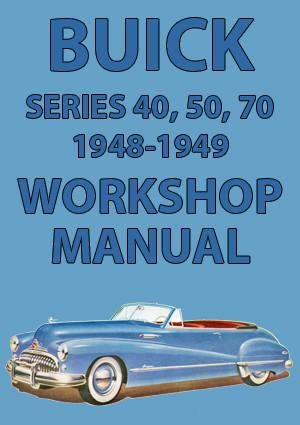 buick series 40 50 70 1948 1949 workshop manual buick car rh pinterest com Buick Automobiles History 2014 Buick Cars