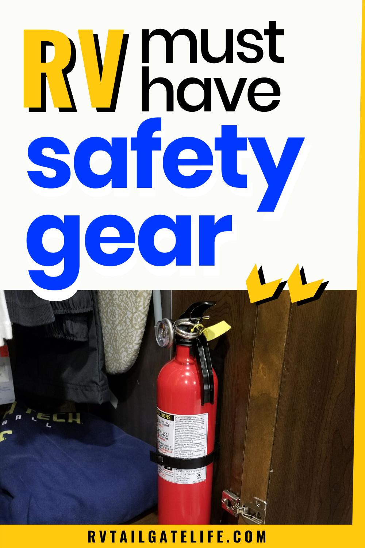 Must Have Rv Safety Gear Rv Tailgate Life Rv Van Life Rv Life