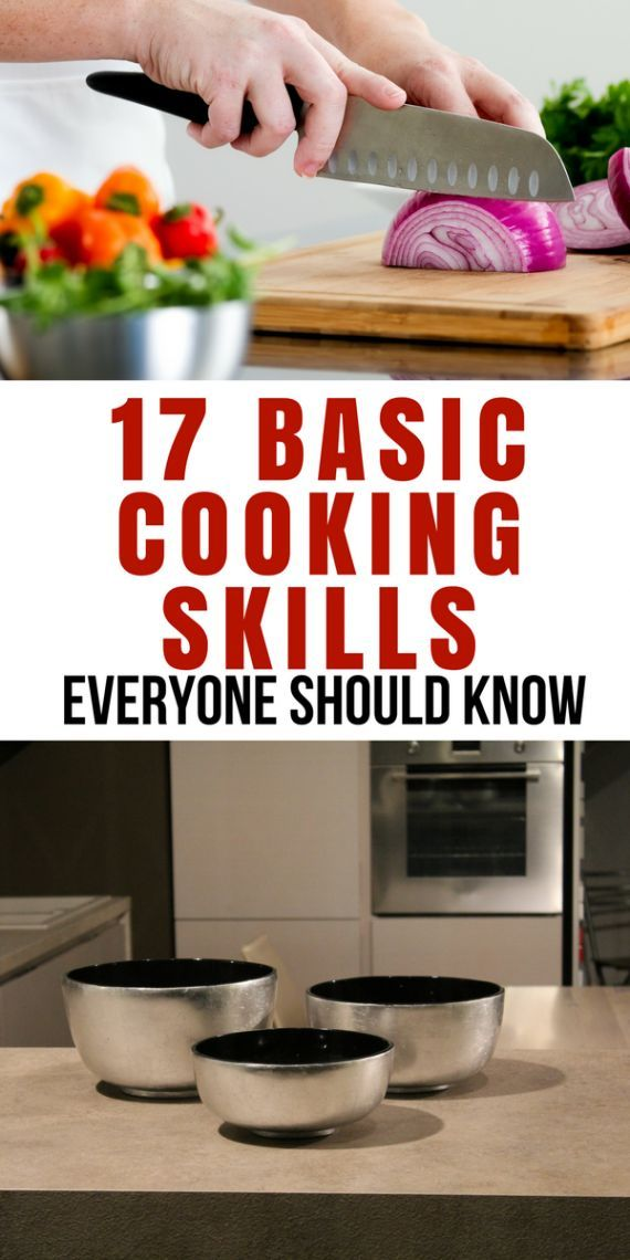 17 Basic Cooking Skills Everyone Should Know #cookingtips