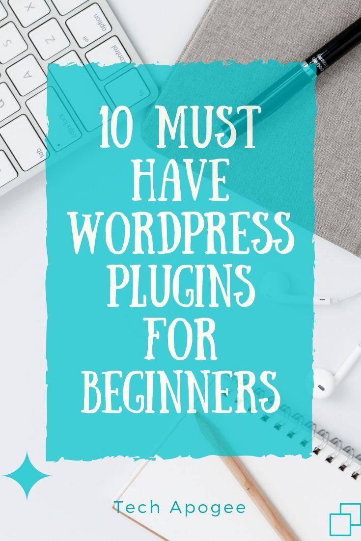 10 Must Have WordPress Plugins For Beginners [Best Picks