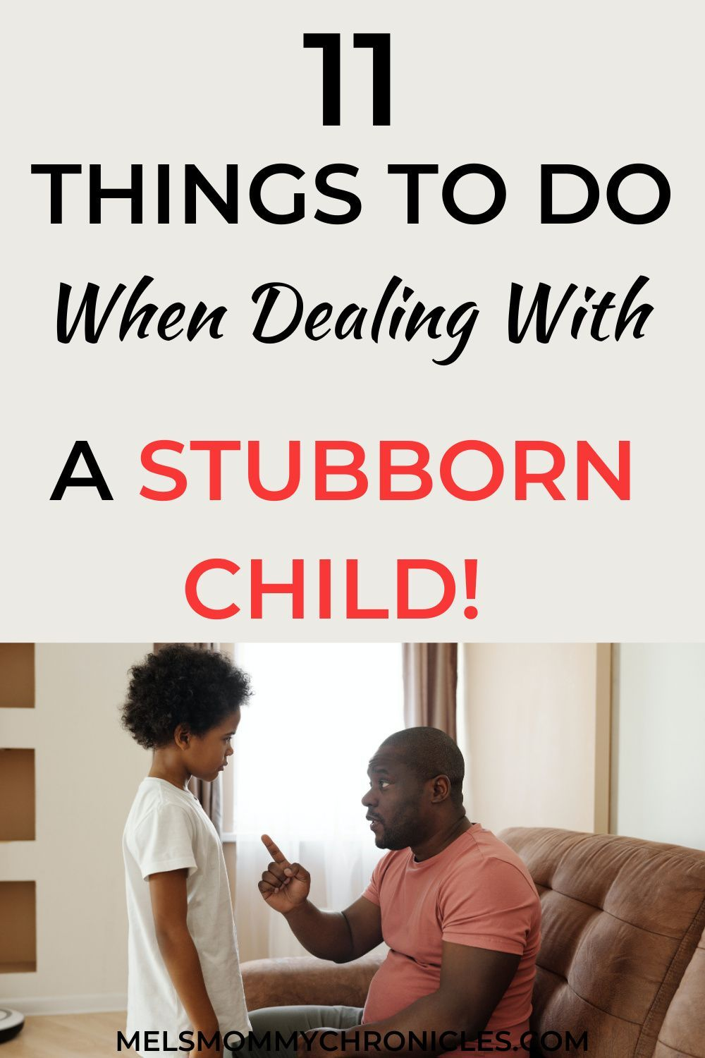 How To Deal With A Strong Willed Child