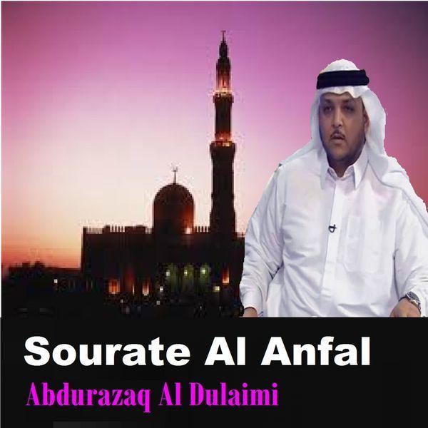 Sourate Al Anfal (Quran) par Abdurazaq Al Dulaimi