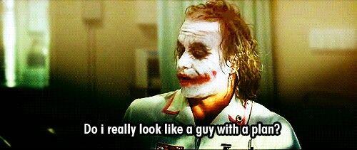 Do I Really Look Like A Guy With A Plan The Dark Night Joker