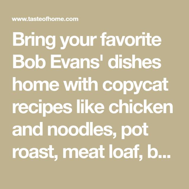 36 bob evans copycat recipes  copycat recipes bob evans