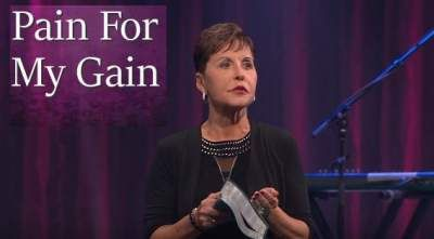 Pain For My Gain - Joyce Meyer | Joyce Meyer Ministries | Joyce