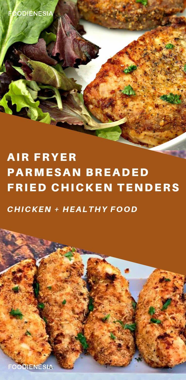 Air fryer parmesan breaded fried chicken tenders in 2020
