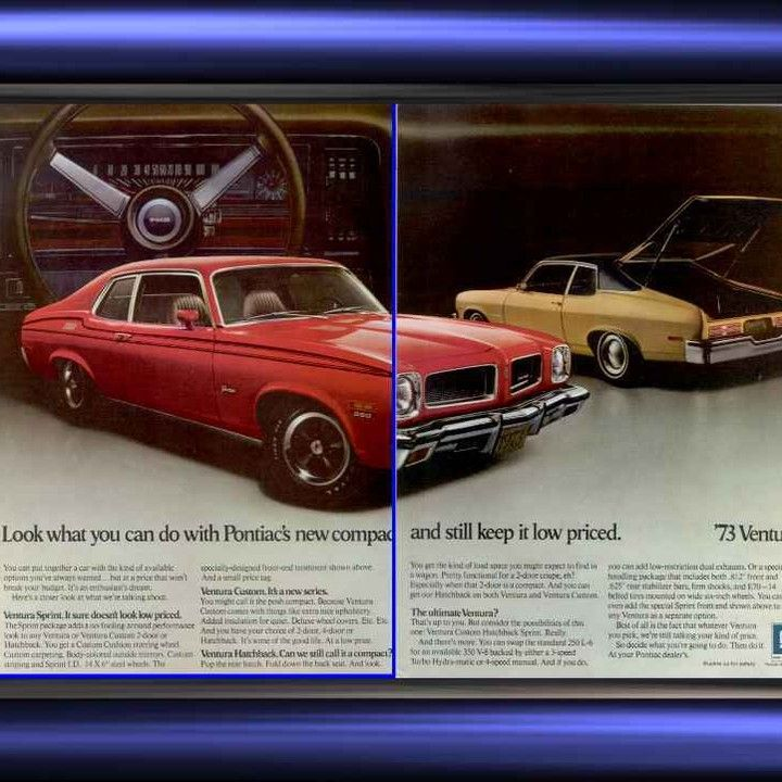 1973 Pontiac Ventura Sprint 350 Look What You Can Do! Vintage Ad ...