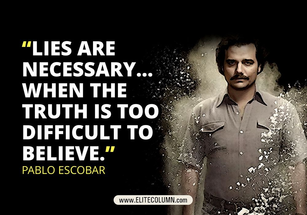 7 Best Pablo Escobar Quotes From Narcos Netflix Series
