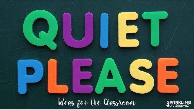 Ways to keep your students quiet in the classroom.