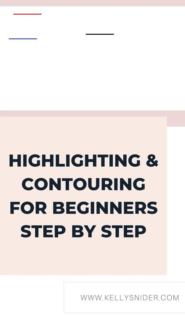 Photo of Highlighting & Contouring for Beginners: Step by Step Highlighting and contourin…