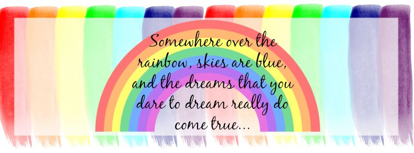 Facebook Cover Photo Somewhere Over The Rainbow Quote Rainbow