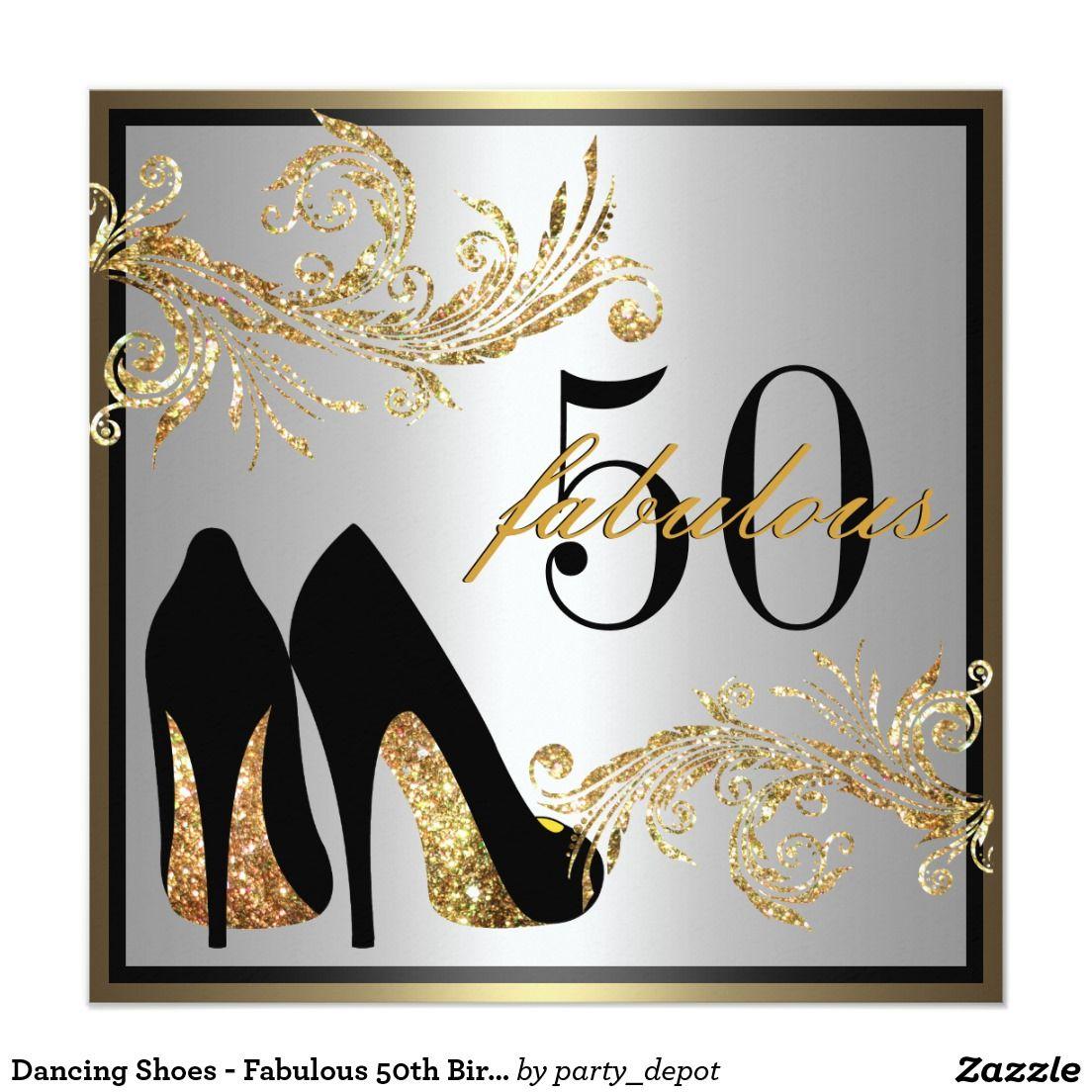 Dancing Shoes - Fabulous 50th Birthday Invitation | mamá | Pinterest ...