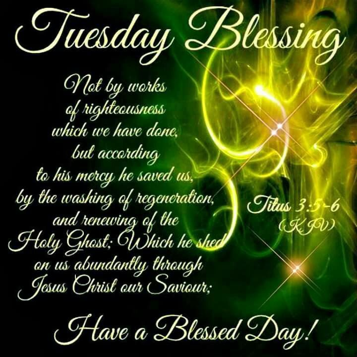 Blessed Day Quotes From The Bible: Tuesday Blessing Day Tuesday Tuesday Quotes Tuesday