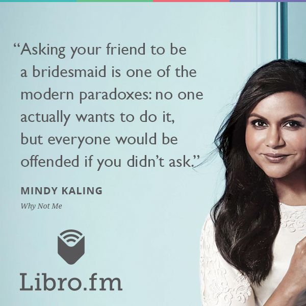 Why Not Me On Libro Fm Mindy Kaling Audio Books Book Quotes