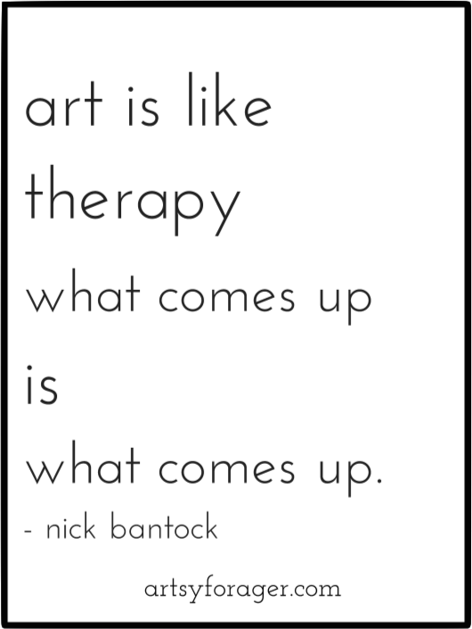 Art Is Like Therapy What Comes Up Is What Comes Up Nick Bantock Art Artists Quotes Artquotes Artist Quotes Creativity Quotes Art Quotes