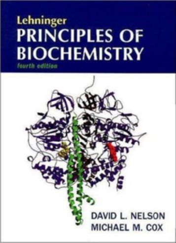 Lehninger Principles Of Biochemistry Fourth Edition David L