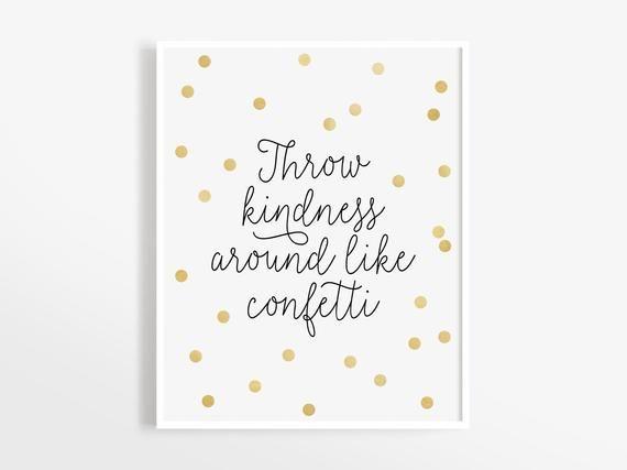 Throw Kindness Around Like Confetti Art Print, Instant Download, Nursery Wall Decor, Nursery Art Print, Baby Girl Nursery