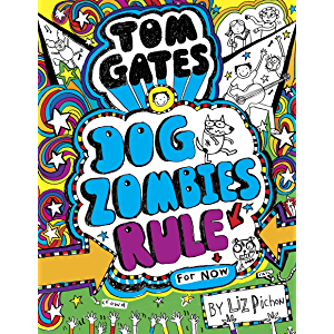 Tom Gates 11 Dogzombies Rule For Now Tom Gates Zombie Rules Dog Zombie