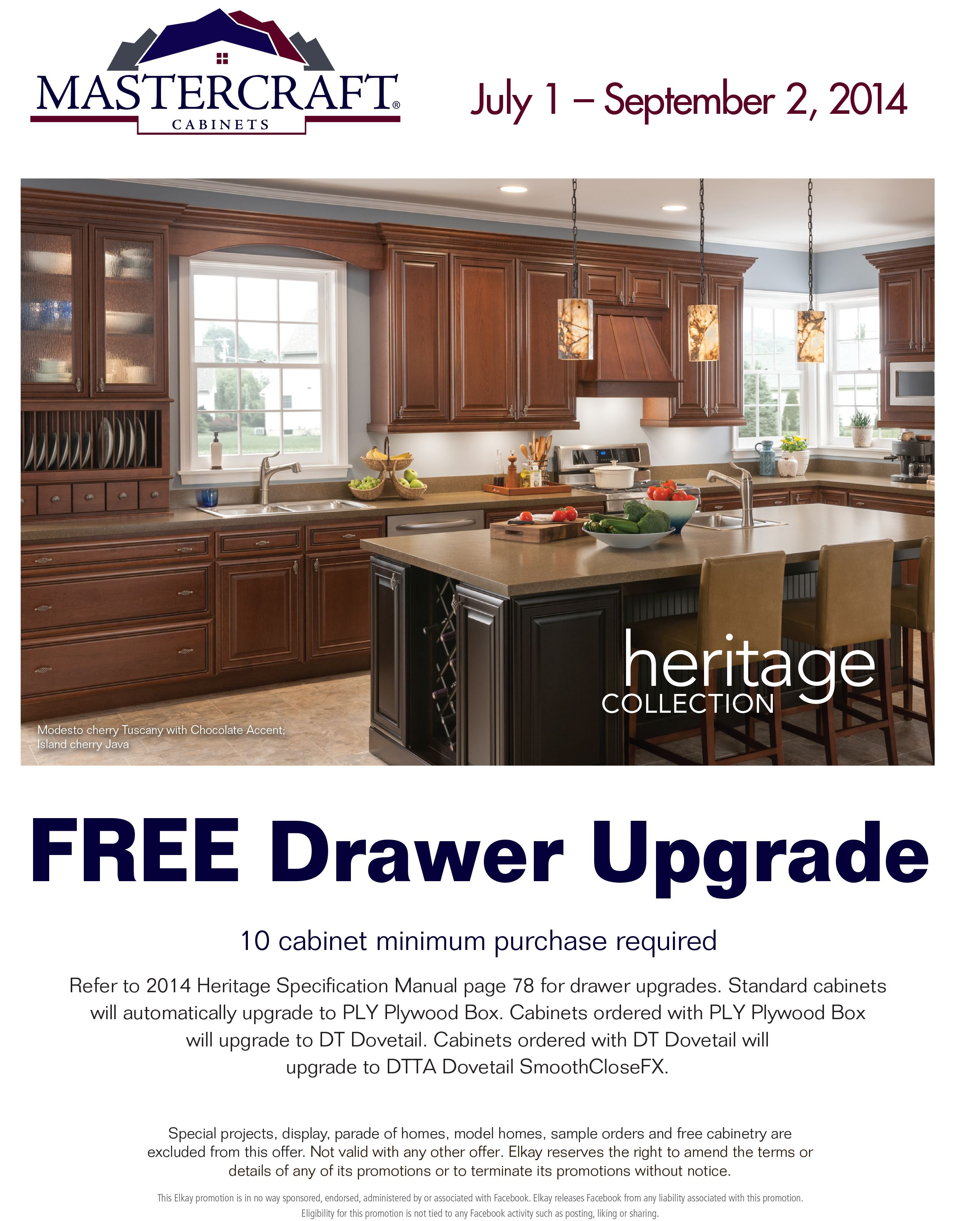 For A Limited Time We Are Offering Mastercraft Cabinets With A FREE Drawer  Upgrade! Come