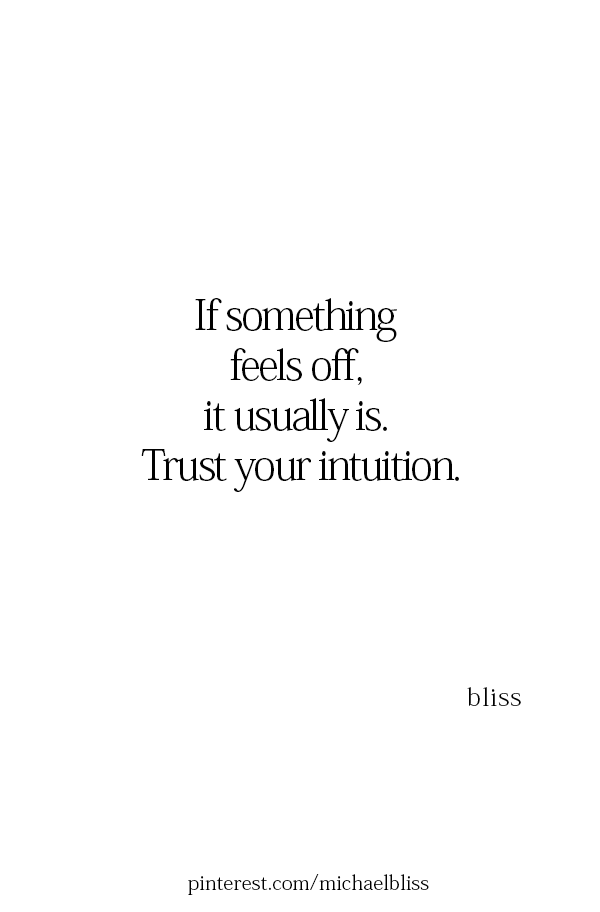 I Will Always Listen To My Intuition From Now On Thankyou Strong