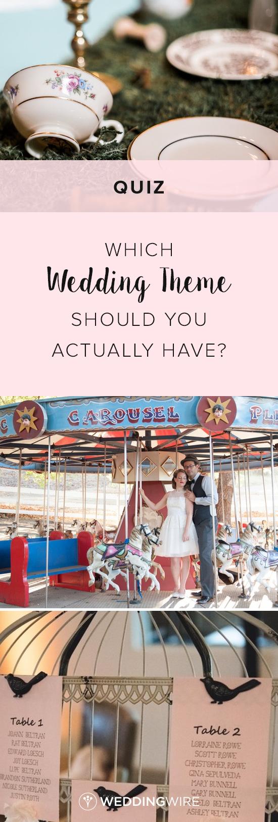 Which Wedding Theme Should You Actually Have Wedding Quiz Wedding Wire Fun Wedding