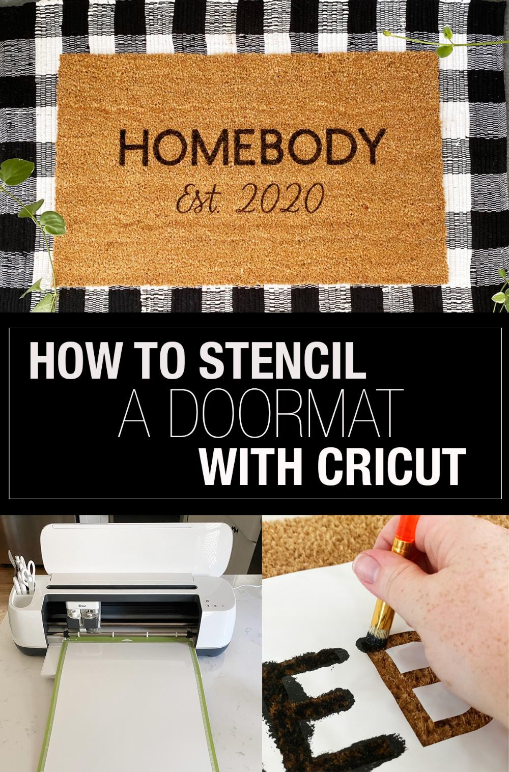 Ad Use Your Cricut To Create A Vinyl Stencil To Paint A Custom Doormat An Easy Diy Doormat Tutorial To Make This Homebod In 2020 Stencil Diy Cricut Stencils Door Mat