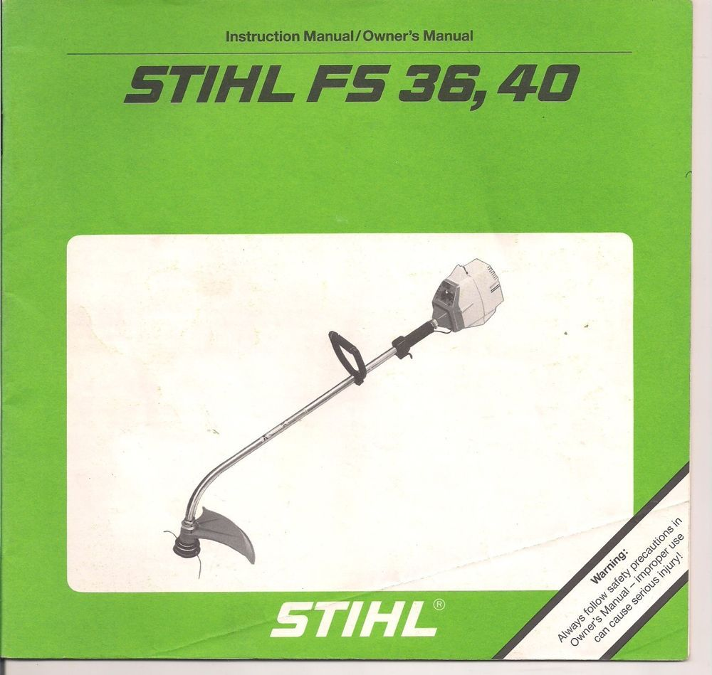 Stihl Fs36 Fs40 Instruction Maintenance Assembly Operation Owners Chainsaw Parts Diagram Further Carburetor Outdoor Life Manual Power