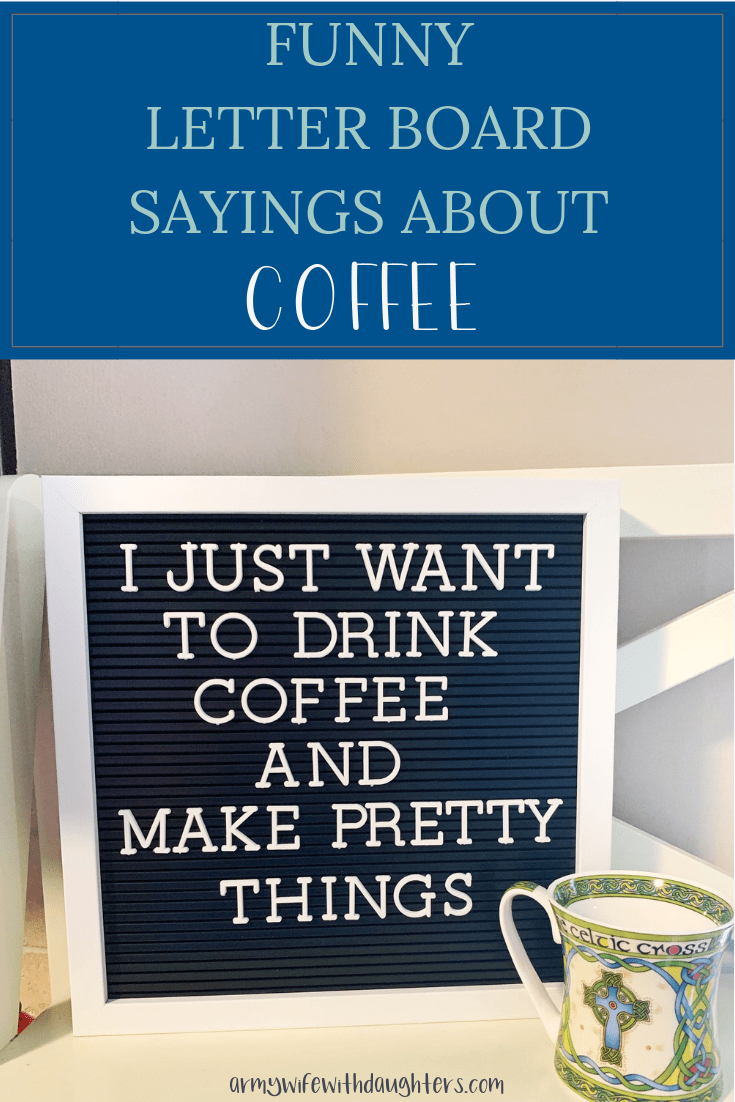Funny Letter Board Quotes About Coffee #quotesaboutcoffee