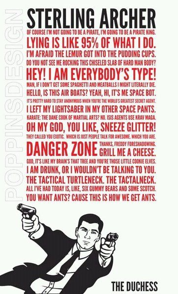 Danger Zone Sterling Archer Archer Quotes Quote Posters Words