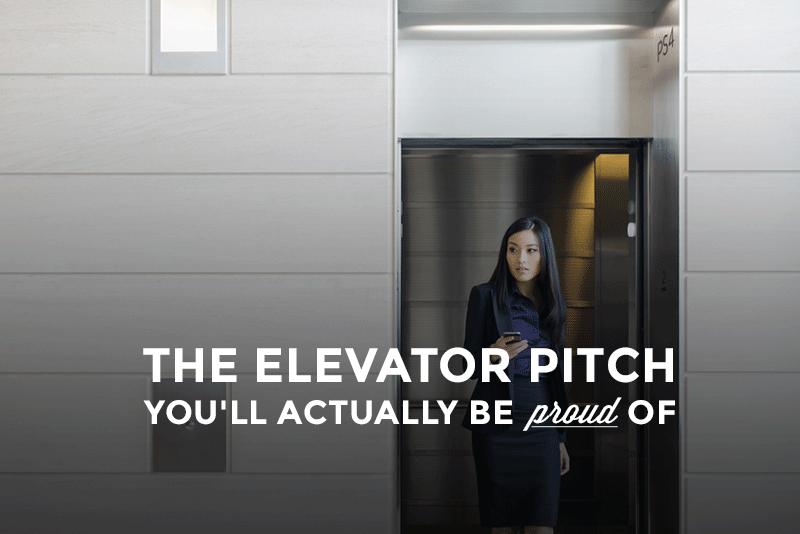 Make An Elevator Pitch YouRe Actually Proud  HOw To Explain