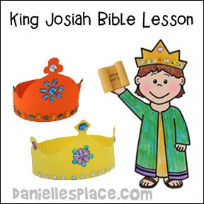King Josiah Bible lessons, crafts and games from www daniellesplace