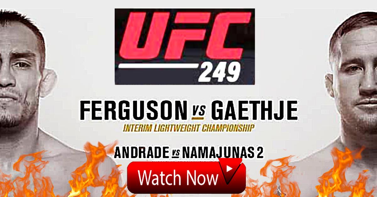LiveStream!?> UFC 249, in 2020 Ufc, Online streaming