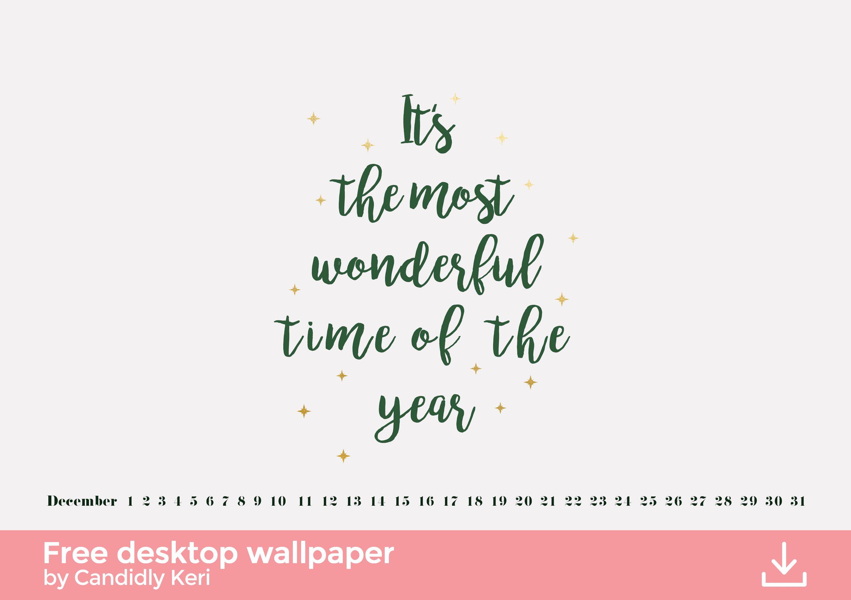 Its The Most Wonderful Time Of The Year Green Christmas Tree Organized Decemb Christmas Desktop Wallpaper Christmas Background Desktop Cute Desktop Wallpaper