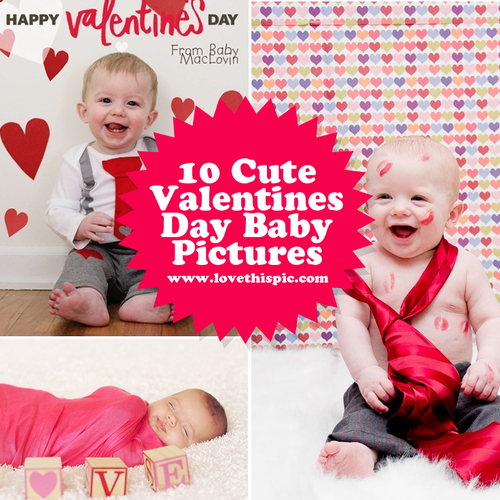 10 Cute Valentines Day Baby Pictures