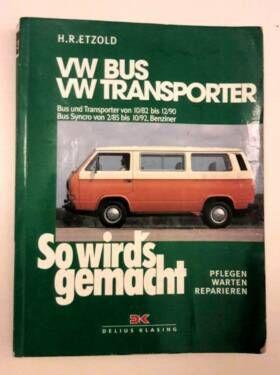 So wirds gemacht, VW Bus T3, H.R. Etzold in Hamburg Könyvek