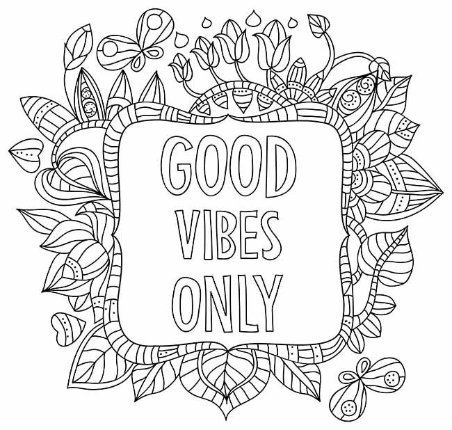 Good Vibes Only Coloring Page Words Words Coloring Book Quote