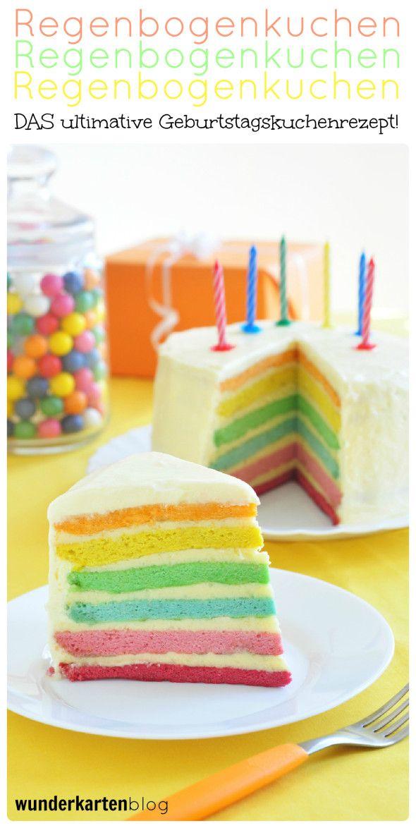 Regenbogenkuchen Der Ultimative Geburtstagskuchen Geburtstagskuchenrezept Regenbogen Kuchen Regenbogentorte