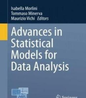 Advances In Statistical Models For Data Analysis Studies In