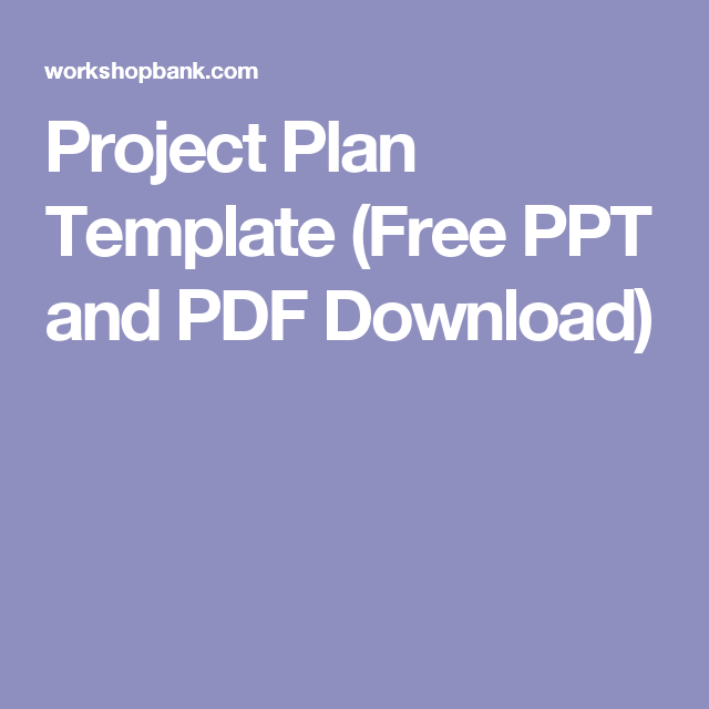 Project Plan Template Free Ppt And Pdf Download  Human Resource
