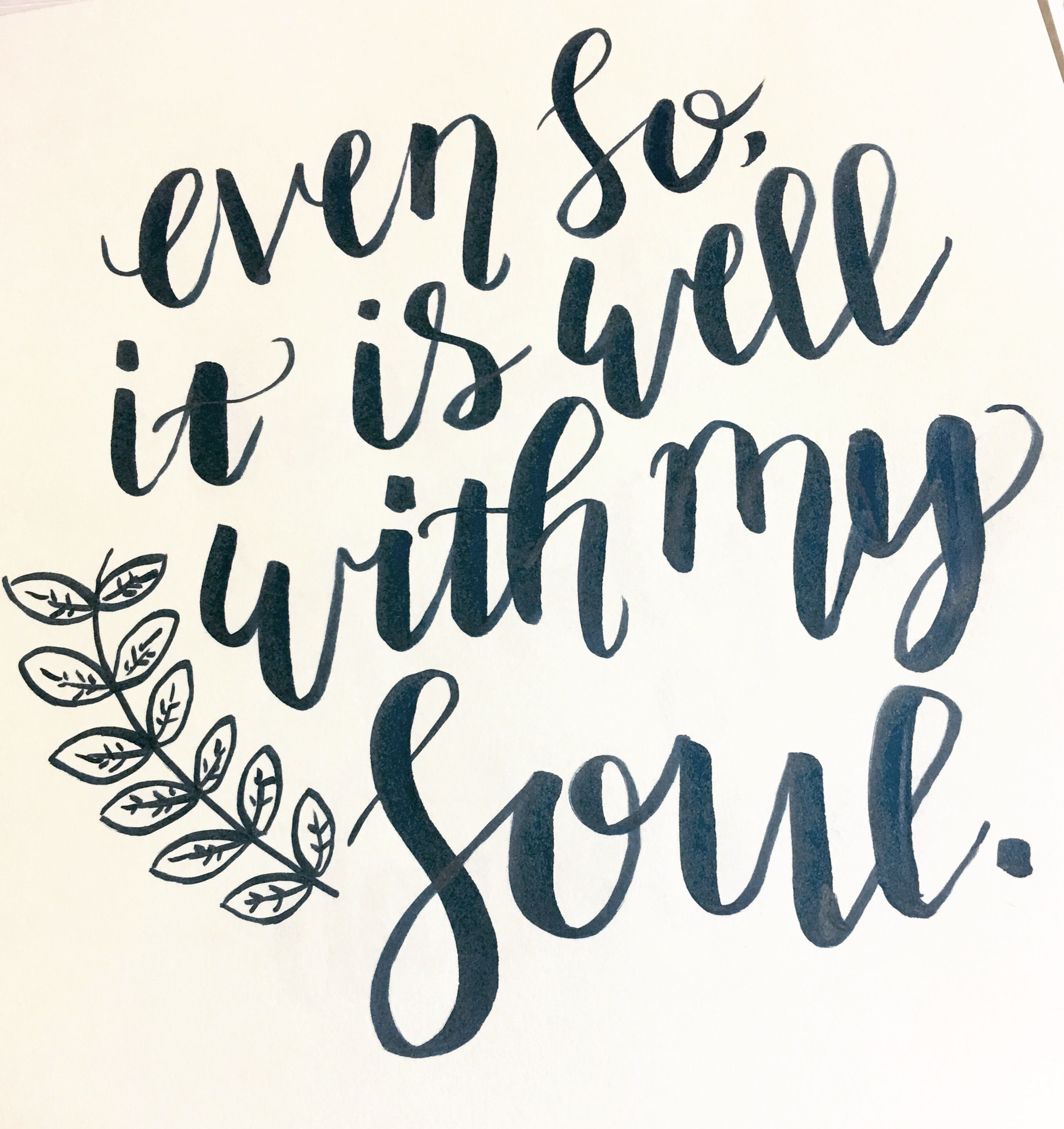 Even so it is well with my soul quotes Soul quotes