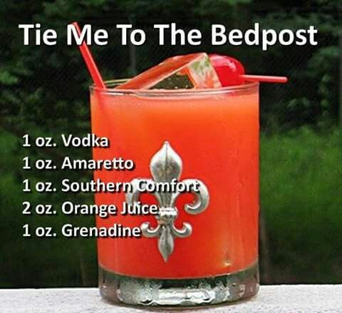 Tie me to the bedpost beverages alcoholic and for Names of mix drinks