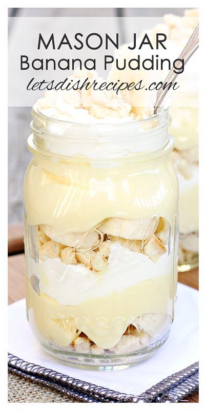 Mason Jar Banana Pudding Recipe | Layers of vanilla cookie, banana pudding and fresh banana, served in a Mason jar.