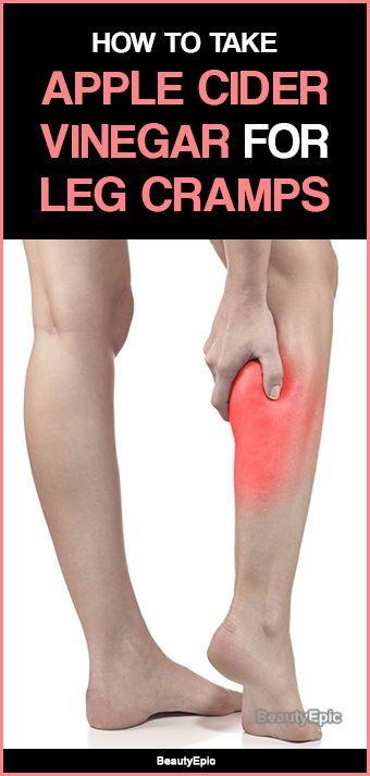 Top 5 Ways to Treat Leg Cramps with Apple Cider Vinegar ...