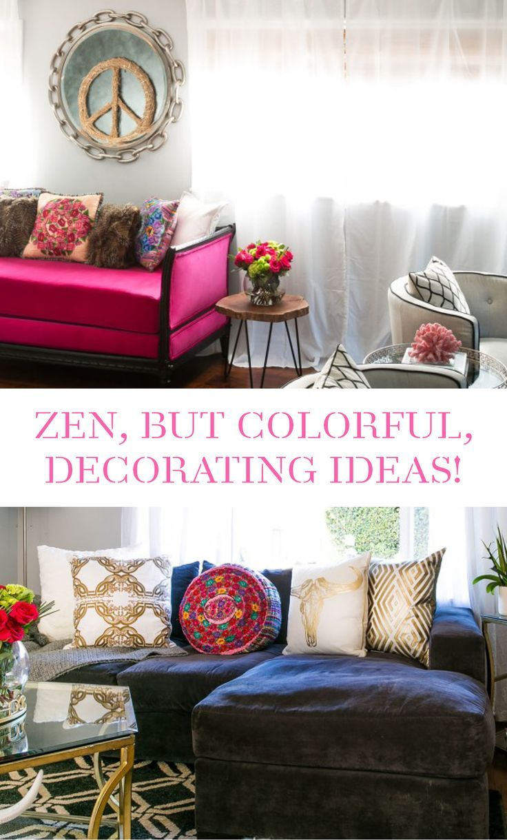 Zen (But Colorful!) Home Decorating Ideas | House tours and House