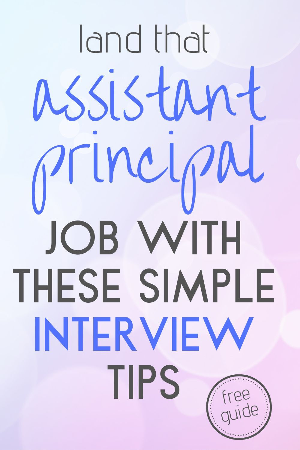 Simple, Powerful Assistant Principal Interview Tips